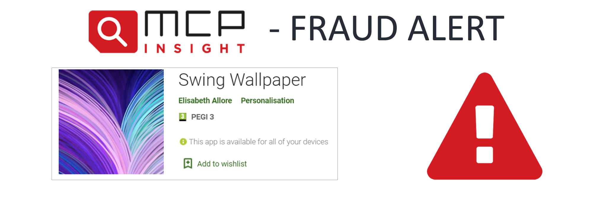 Image of Swing Wallpaper, an MCP Fraud Alert